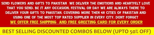 send gifts to pakistan, send flowers to pakistan, online flowers and gifts to pakistan delivery service, send gifts to karachi, lahore, islamabad, rawalpindi, multan, faisalabad, sialkot, peshwar